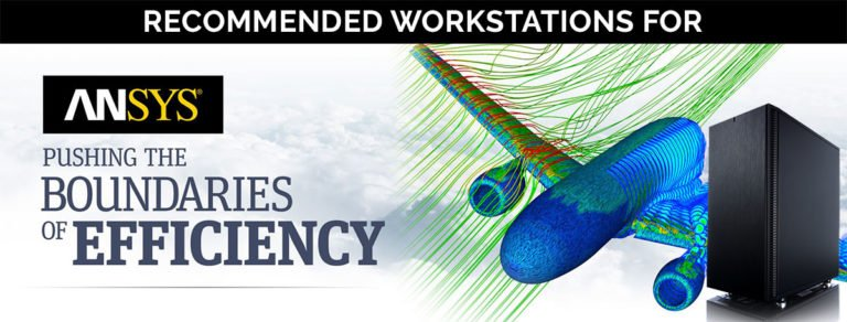Recommended Workstations For ANSYS