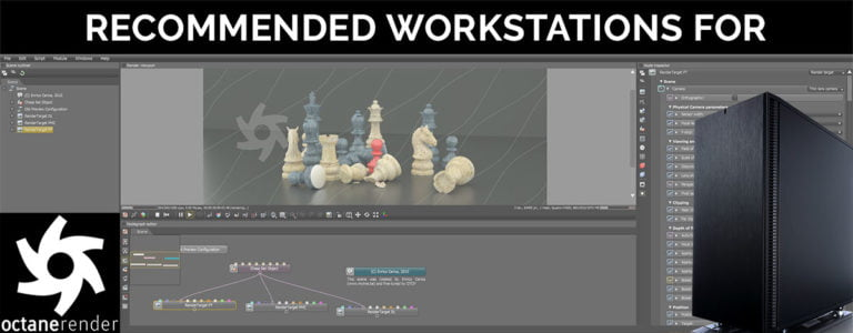 Recommended Computer Workstation For Otoy Octane Render
