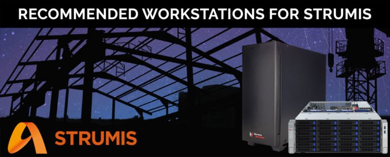 Recommended Workstation For STRUMIS