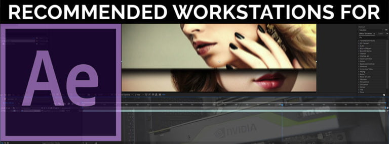 Recommended Computer Workstation For Adobe After Effects
